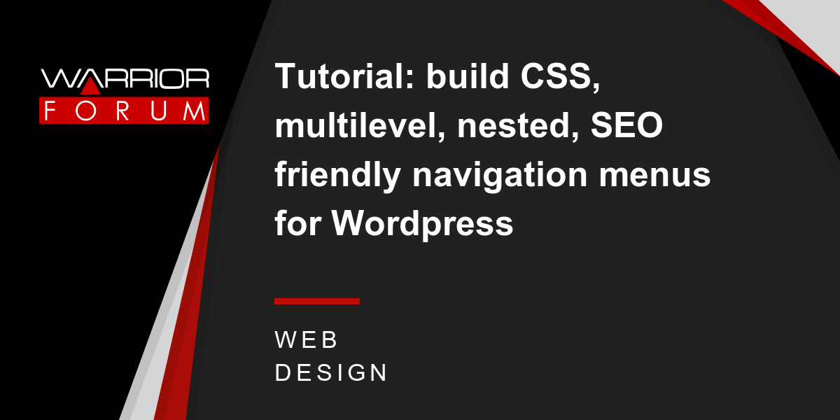 Tutorial: build CSS, multilevel, nested, SEO friendly navigation