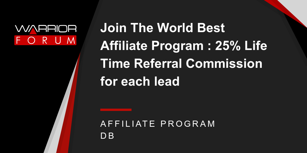 Join The World Best Affiliate Program : 25% Life Time Referral