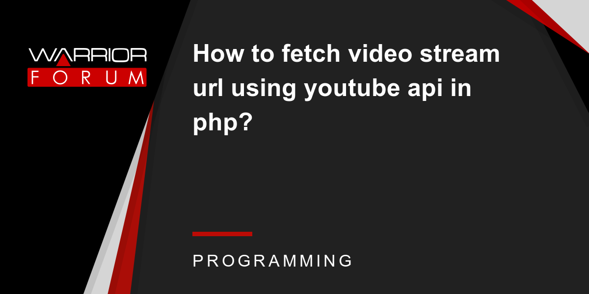 How to fetch video stream url using youtube api in php