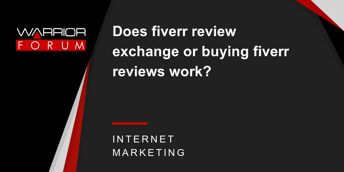 Does fiverr review exchange or buying fiverr reviews work