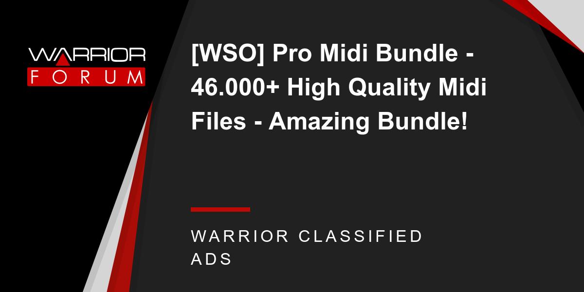 WSO] Pro Midi Bundle - 46 000+ High Quality Midi Files