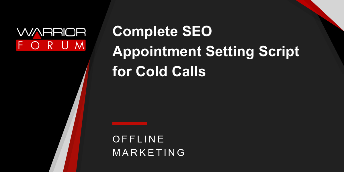 Complete SEO Appointment Setting Script for Cold Calls