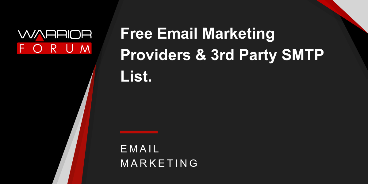 Free Email Marketing Providers & 3rd Party SMTP List  | Warrior