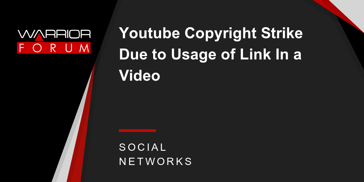 Youtube Copyright Strike Due to Usage of Link In a Video | Warrior