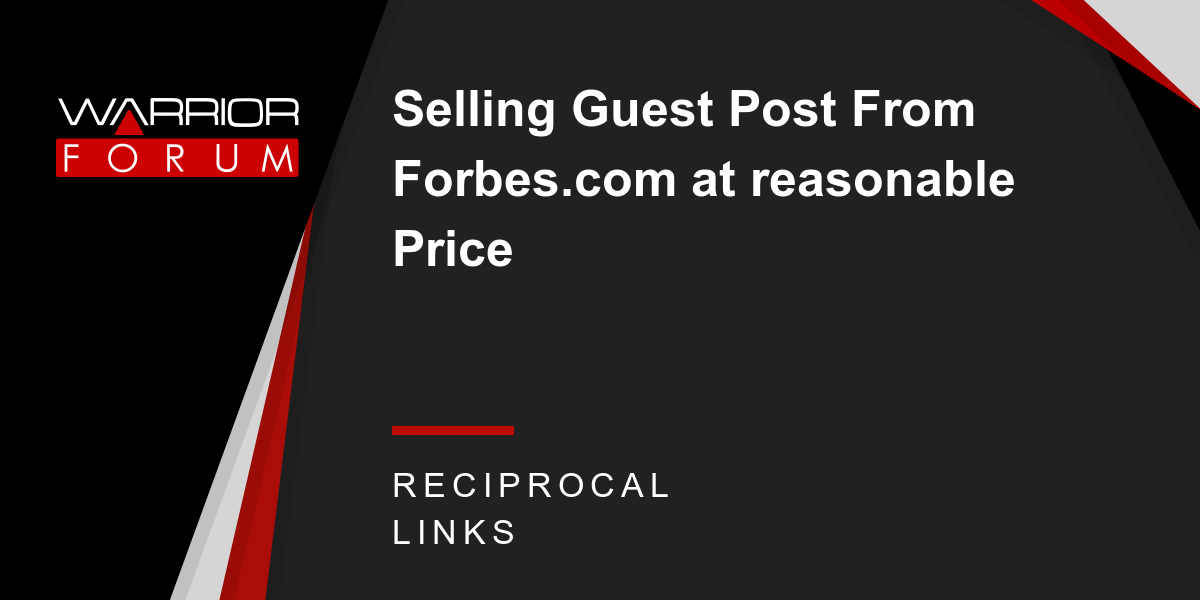 Selling Guest Post From Forbes com at reasonable Price - Warrior