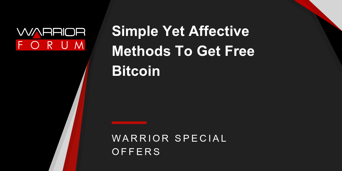 SIMPLE YET AFFECTIVE METHODS TO GET FREE BITCOIN Thumbnail