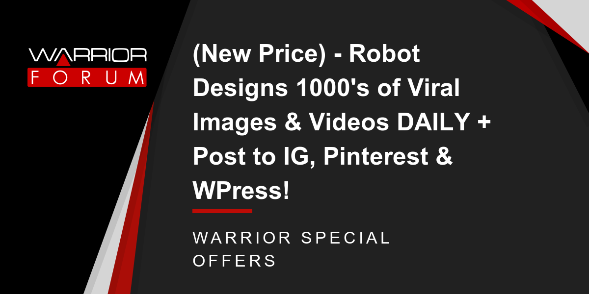 (New Price) - Robot Designs 1000's of Viral Images & Videos DAILY + Post to IG, Pinterest & WPress! Thumbnail