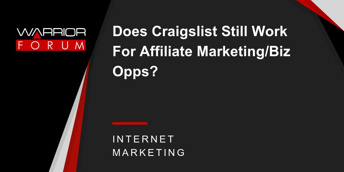 Does Craigslist Still Work For Affiliate Marketing/Biz ...