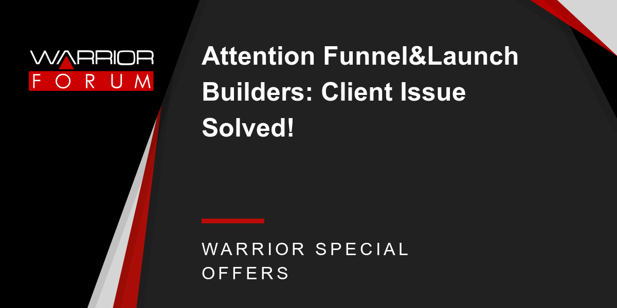 Attention Funnel&Launch Builders: Client Issue Solved! Thumbnail