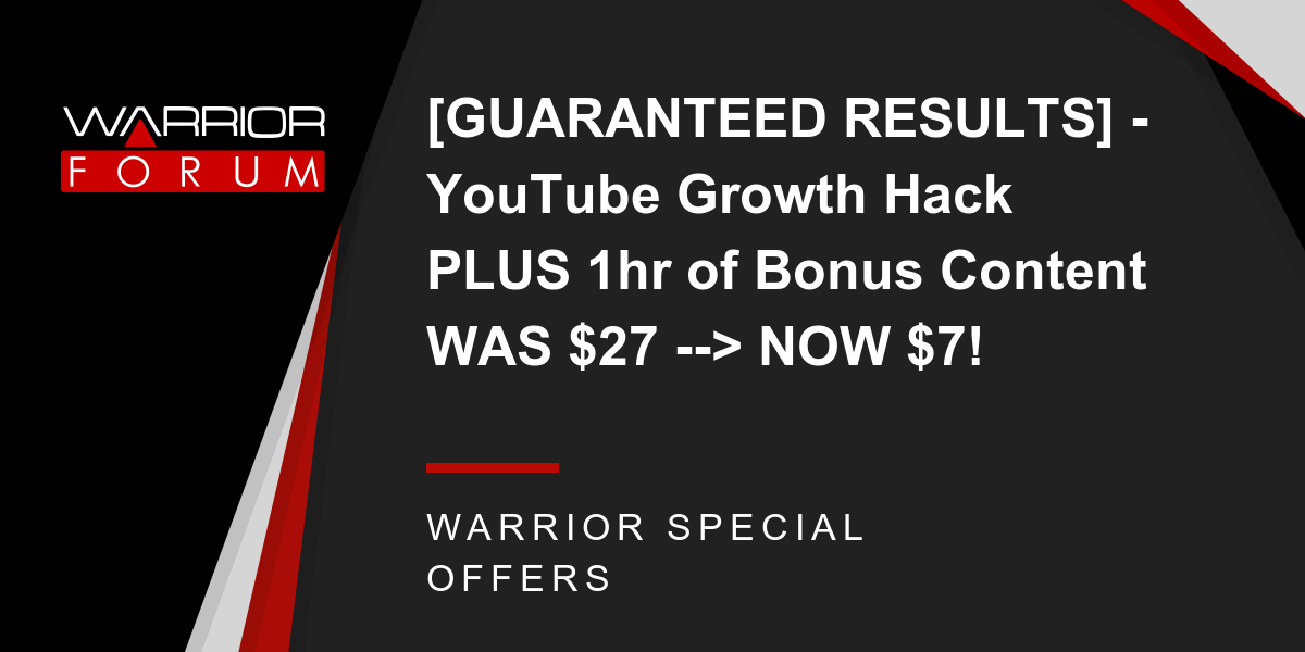 [GUARANTEED RESULTS] - YouTube Growth Hack PLUS 1hr of Bonus Content WAS $27 --> NOW $7! Thumbnail