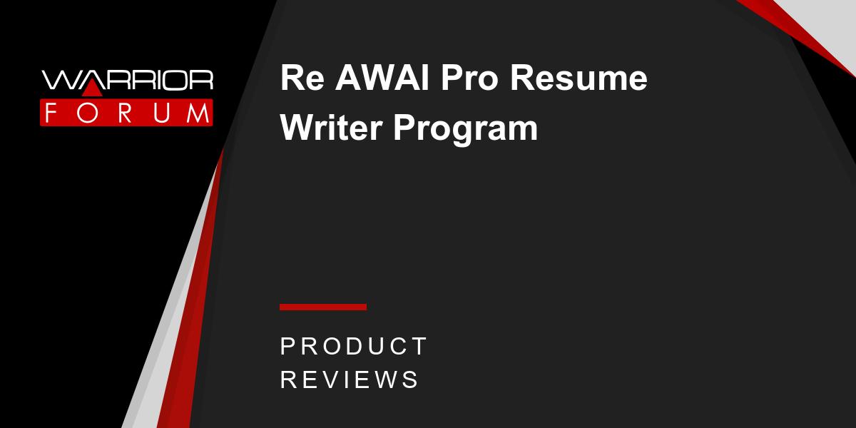 re awai pro resume writer program warrior forum the 1 digital