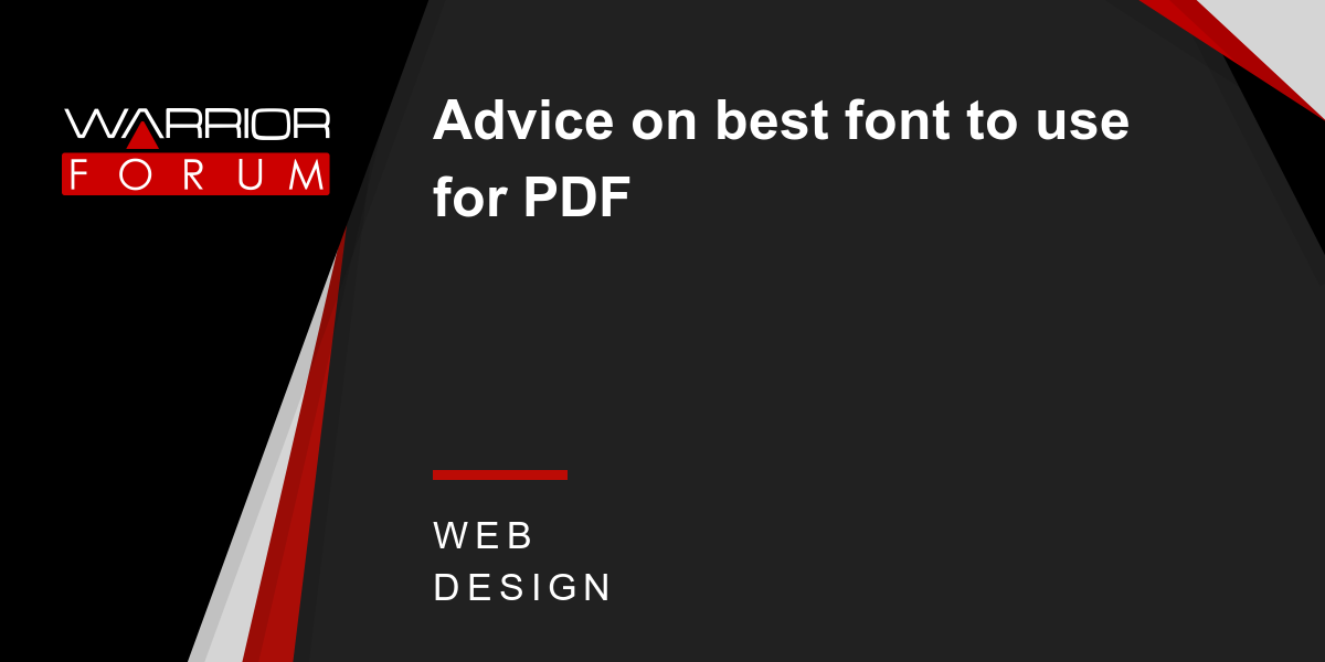 Advice on best font to use for PDF | Warrior Forum - The #1 Digital