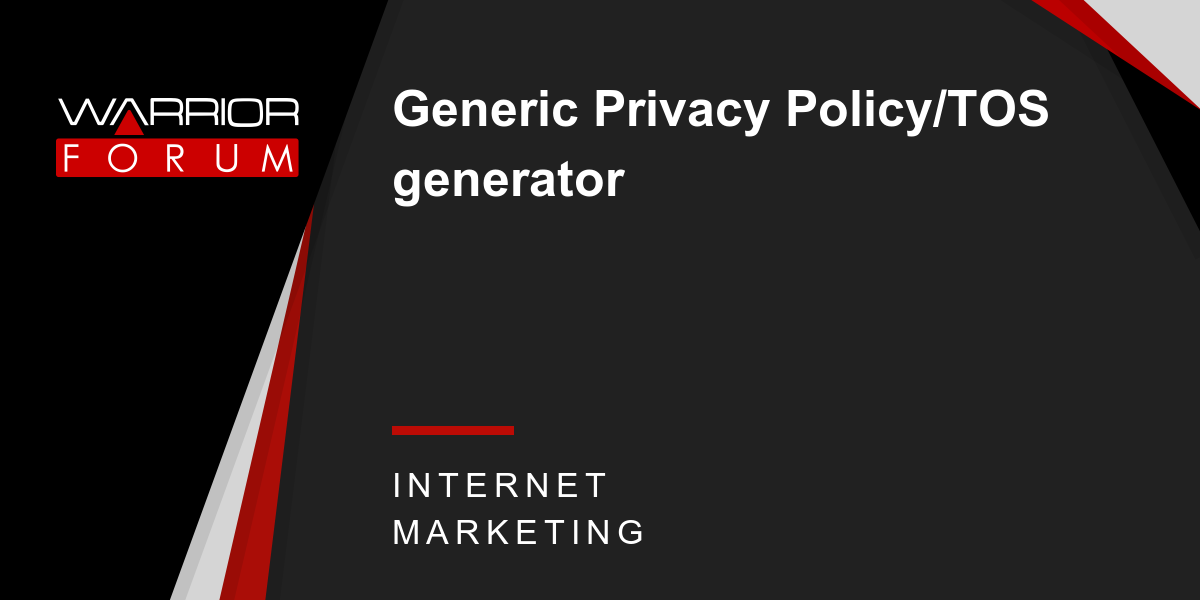 Generic Privacy Policy >> Generic Privacy Policy Tos Generator Warrior Forum The