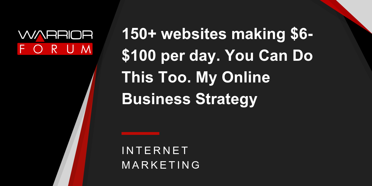 150 websites making 6 100 per day you can do this too my online 150 websites making 6 100 per day you can do this too my online business strategy warrior forum the 1 digital marketing forum marketplace fandeluxe Choice Image