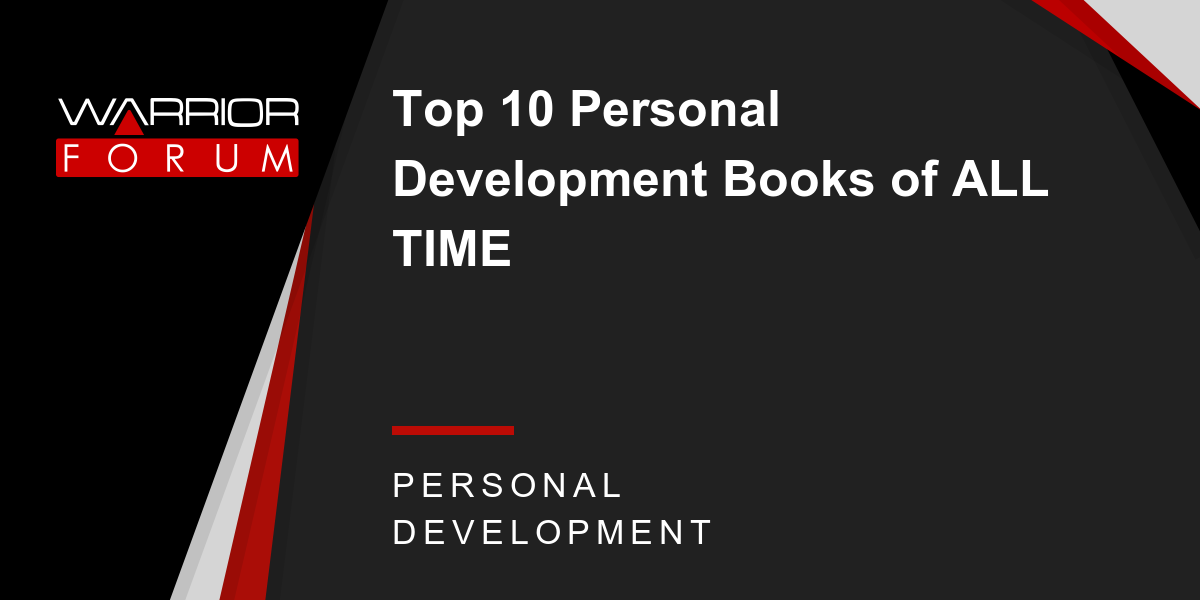 Top 10 personal development books of all time warrior forum the top 10 personal development books of all time warrior forum the 1 digital marketing forum marketplace fandeluxe Images