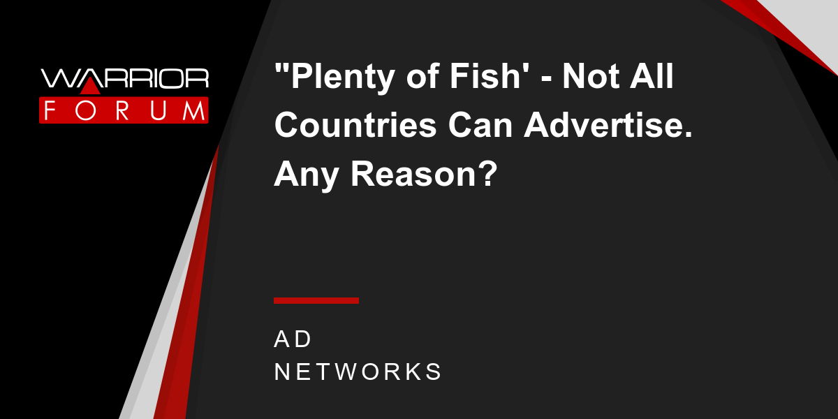Plenty of fish 39 not all countries can advertise any for Plenty of fish forums