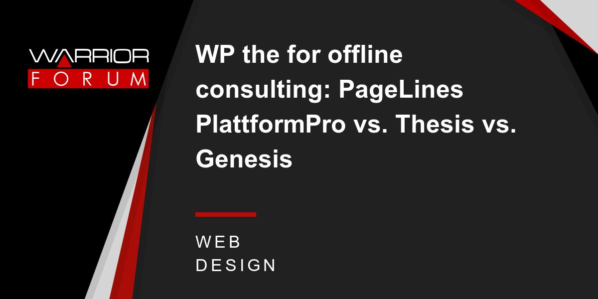 pagelines vs thesis vs genesis