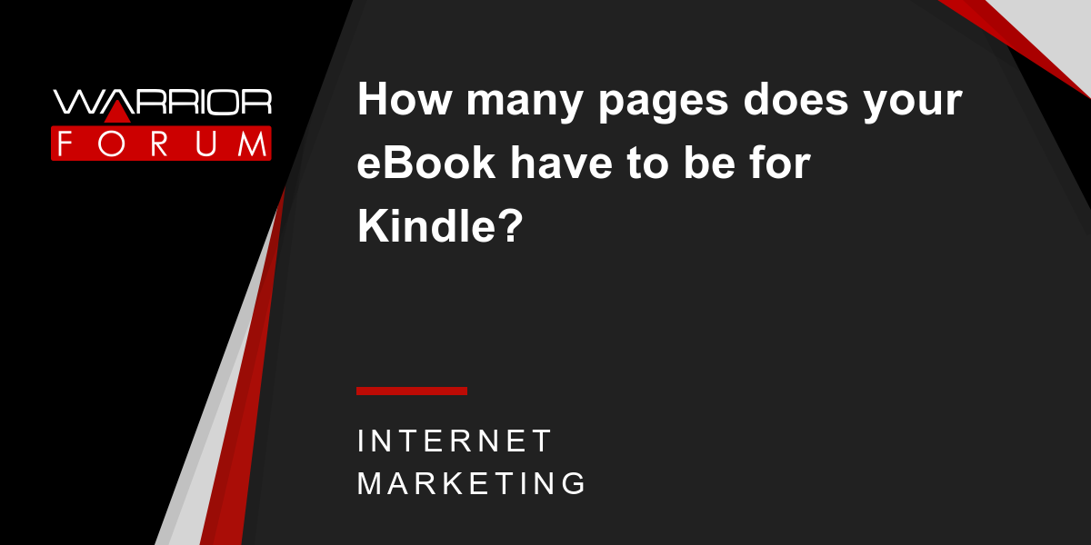 How many pages does your ebook have to be for kindle warrior how many pages does your ebook have to be for kindle warrior forum the 1 digital marketing forum marketplace fandeluxe Images