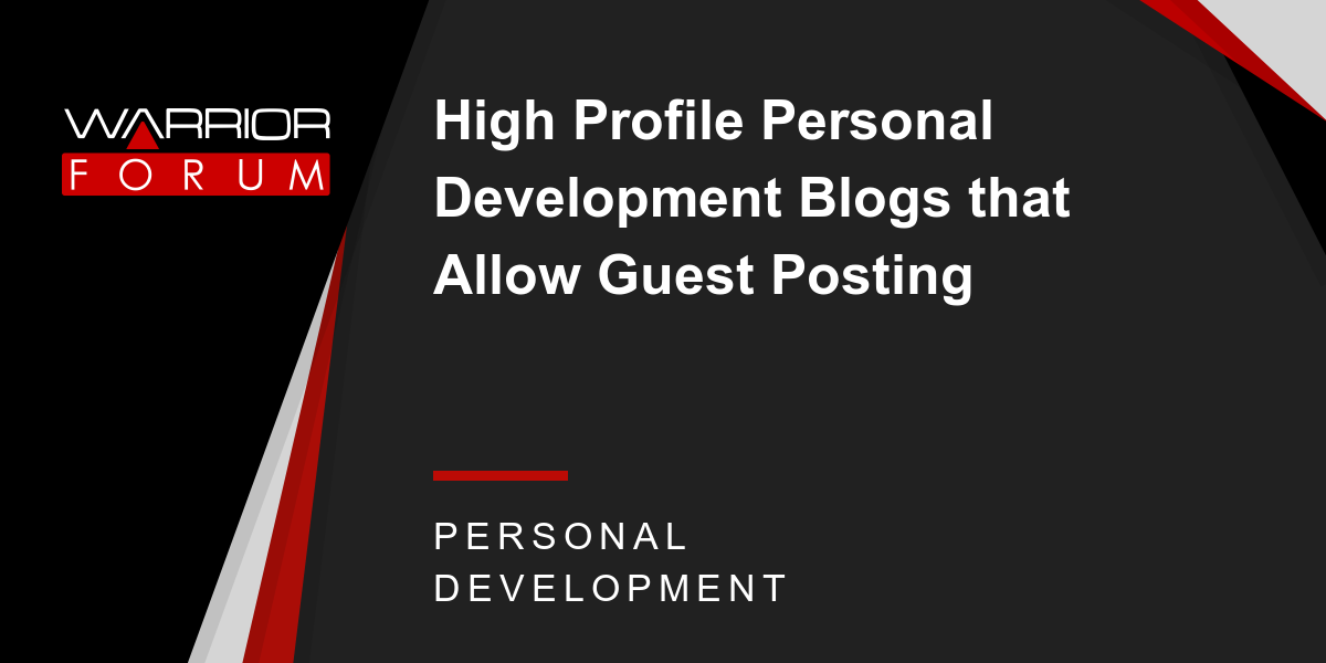 High Profile Personal Development Blogs that Allow Guest Posting