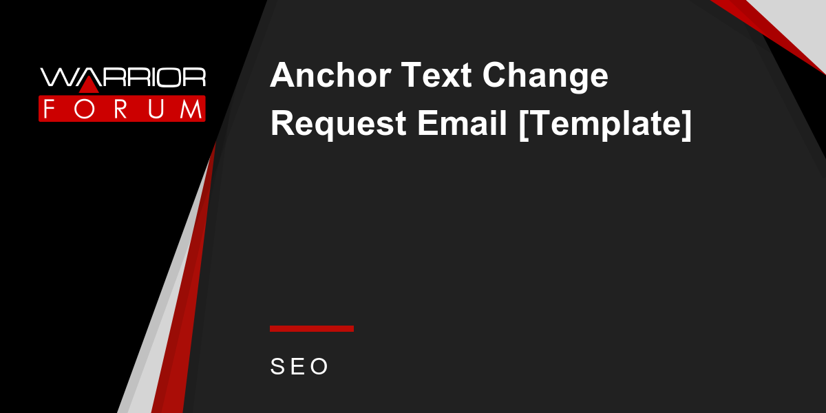 Anchor Text Change Request Email Template Warrior Forum The 1