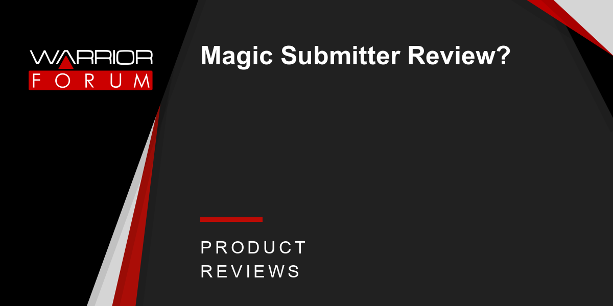 Magic Cleaning Erfahrung magic submitter review warrior forum the 1 digital marketing