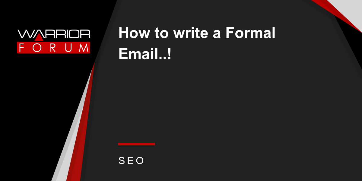How to write a formal email warrior forum the 1 digital how to write a formal email warrior forum the 1 digital marketing forum marketplace thecheapjerseys Image collections