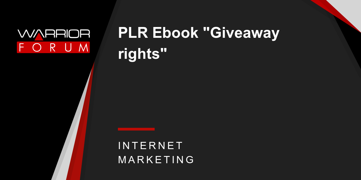 Plr Ebook Giveaway Rights Warrior Forum The 1 Digital Marketing Forum Marketplace