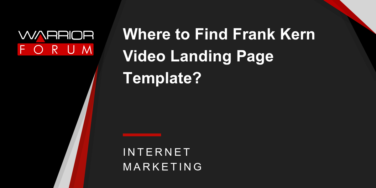 Where To Find Frank Kern Video Landing Page Template Warrior - Video landing page templates