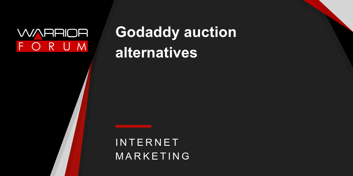 Godaddy auction alternatives   Warrior Forum - The #1