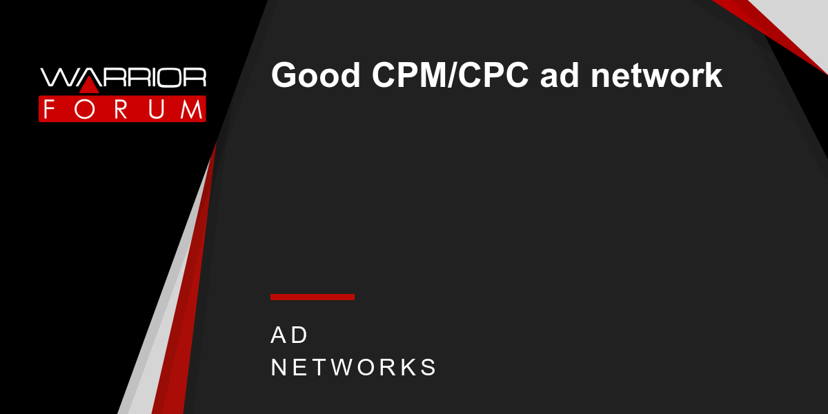 Good Cpmcpc Ad Network Warrior Forum The 1 Digital Marketing