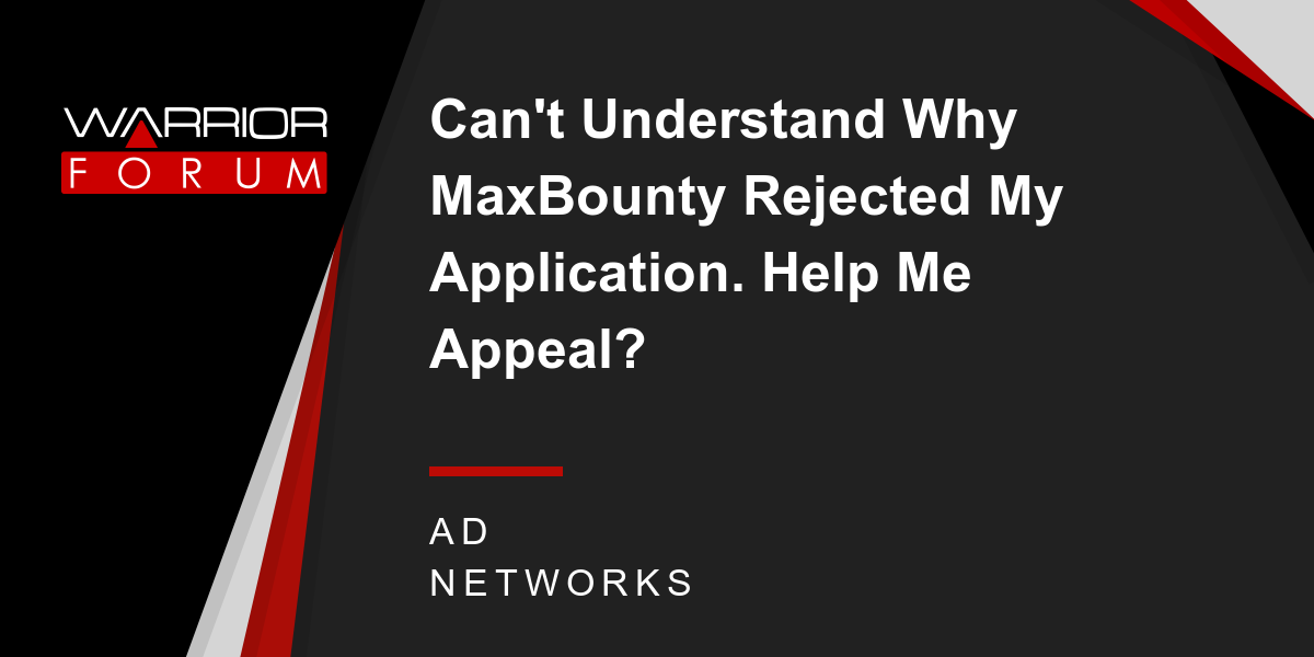 Amazon Com Applicationhelp >> Can T Understand Why Maxbounty Rejected My Application Help