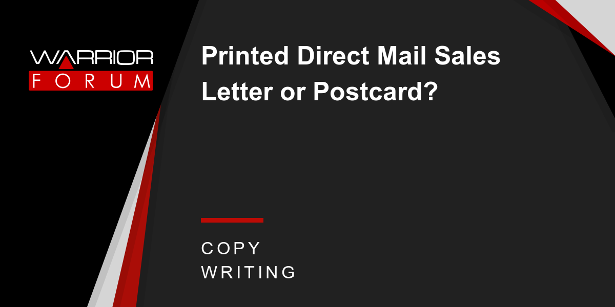 Printed Direct Mail Sales Letter Or Postcard Warrior Forum The