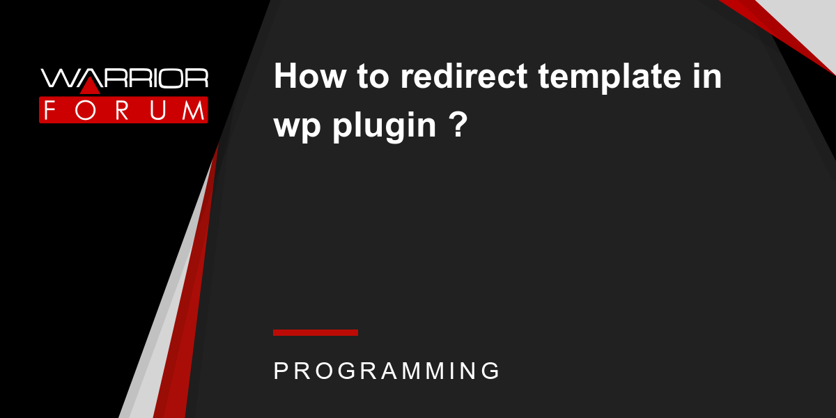 How to redirect template in wp plugin warrior forum the 1 how to redirect template in wp plugin warrior forum the 1 digital marketing forum marketplace maxwellsz